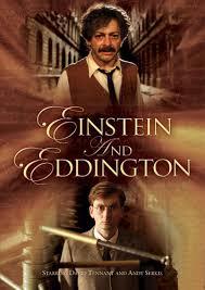 Einstein e Eddington: um grande filme sobre a ciência